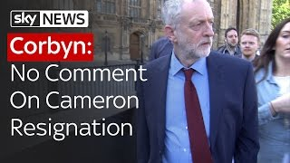 Corbyn: No Comment On Cameron