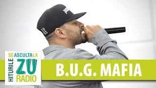 B.U.G. Mafia - Un 2 si trei de 0 / In anii ce au trecut (Live la Radio ZU)
