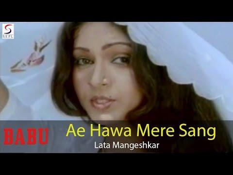 Ae Hawa Mere Sang Sang Chal - Lata Mangeshkar @ Babu - Rajesh Khanna, Hema Malini, Mala Sinha, Rati
