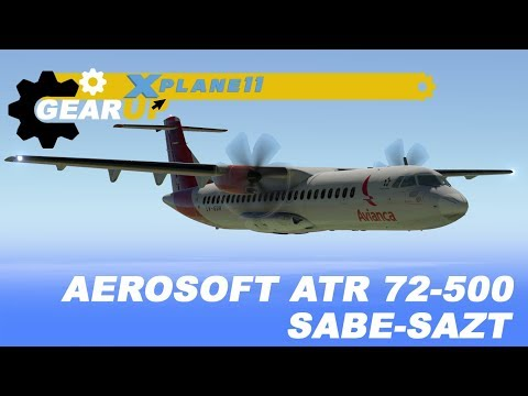 X-Plane 11 | Aerosoft ATR 72-500 | SABE-SAZT | Avianca Argentina | En español