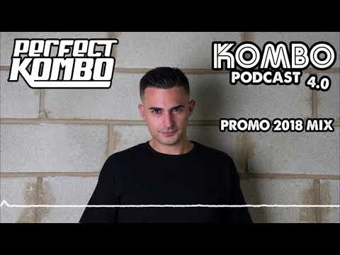 Perfect Kombo @ Kombo Podcast 4.0 (2018 Promo Mix)