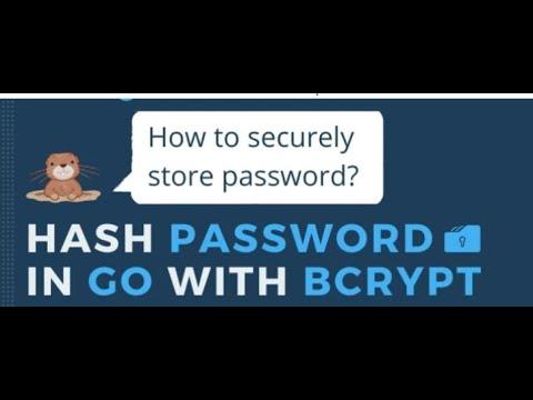 Password Hashing in Golang  Password Hashing Using bcrypt