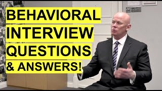 BEHAVIORAL Interview Questions & Answers! (How to ANSWER Behavioural Interview Questions!)