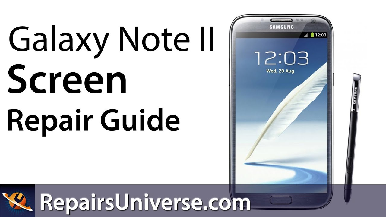 Samsung galaxy note 2 screen repair guide youtube ccuart Image collections