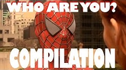 Spiderman - Who are you? [BEST COMPILATION]
