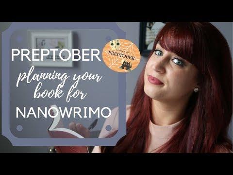 PREPTOBER | Planning Your Novel for NaNoWriMo