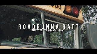 Roadrunna Ratt l Ripp Threw It l DIRECTED BY @FtyStudios1