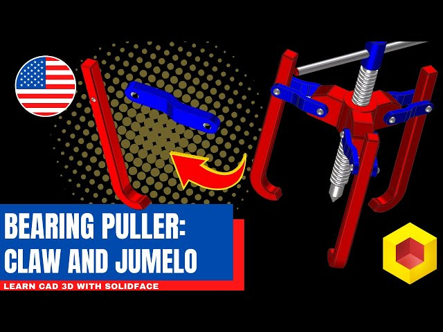 Learn CAD 3D with SolidFace - Bearing Puller: Claw and Jumelo