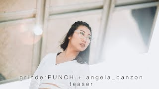 grinderpunch collab feat angela banzon   cinematic teaser