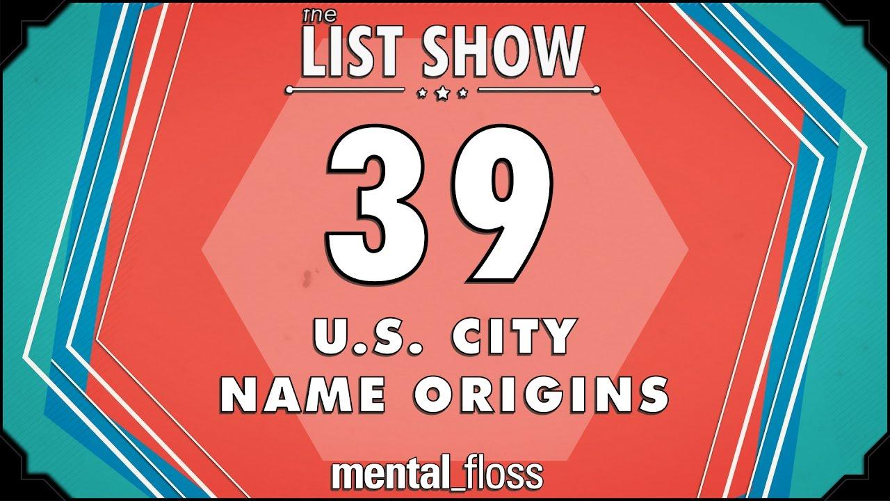 39-u-s-city-name-origins-mental-floss-list-show-ep-446