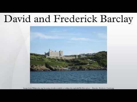 David and Frederick Barclay