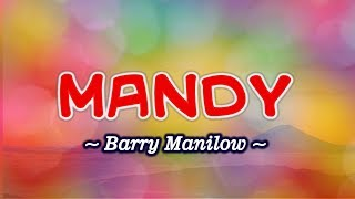 Mandy - KARAOKE VERSION - As popularized by Barry Manilow