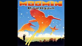 MOOMIN - I Have A Dream