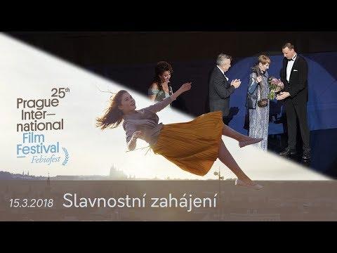Slavnostní zahájení mezinárodního filmového festivalu Praha – FEBIOFEST 2018