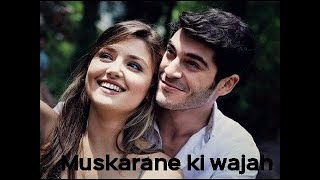 Muskarane Ki Wajah Tum Ho || Ft.Hayat And Murat