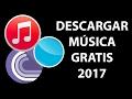 Descargar Música Gratis [2017]