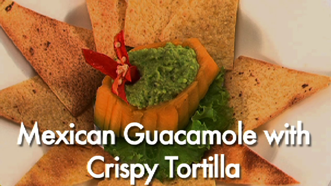 Mexican guacamole with crispy tortilla - YouTube