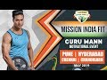 HOUSEFUL - Guru Mann Mission India Fit LIVE Events - CHENNAI / PUNE / HYDERABAD / CHANDIGARH