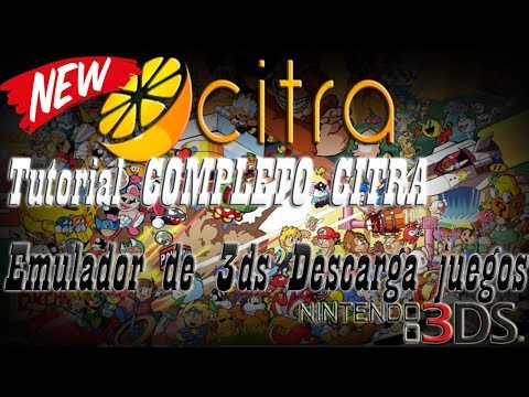 TUTORIAL COMPLETO CITRA EMULADOR DE 3DS PARA PC 2018| DESCARGA JUEGOS| MEJORAS Y MAS | Denny Firecry