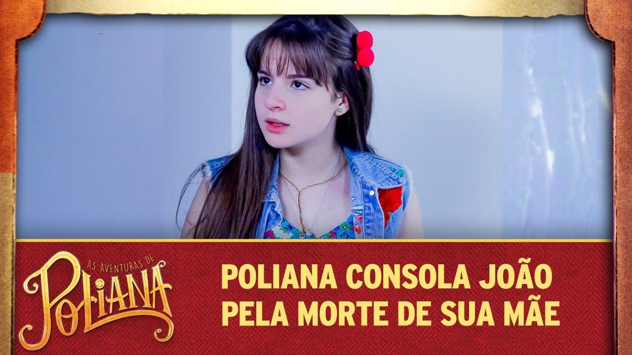Poliana consola João pela morte de sua mãe | As Aventuras de Poliana