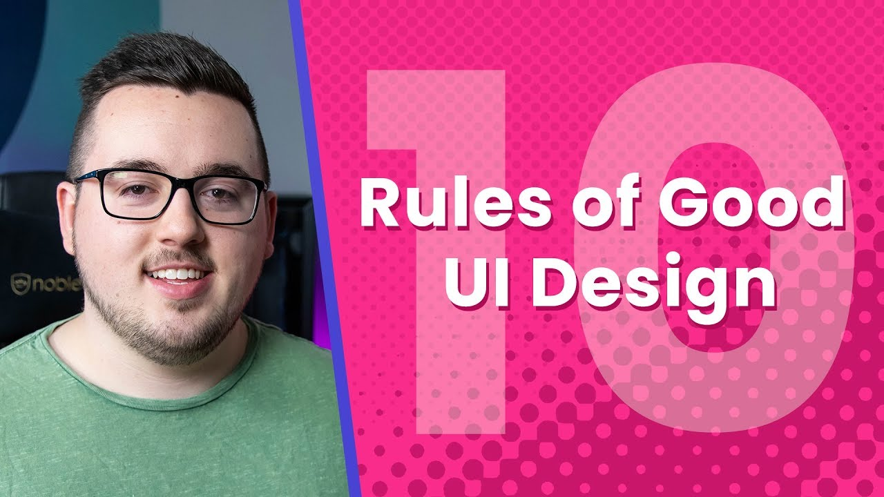 10 Rules Of Good Ui Design To Follow Youtube