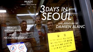 3 Days In Seoul - Korea (With English & Korean Subtitles)