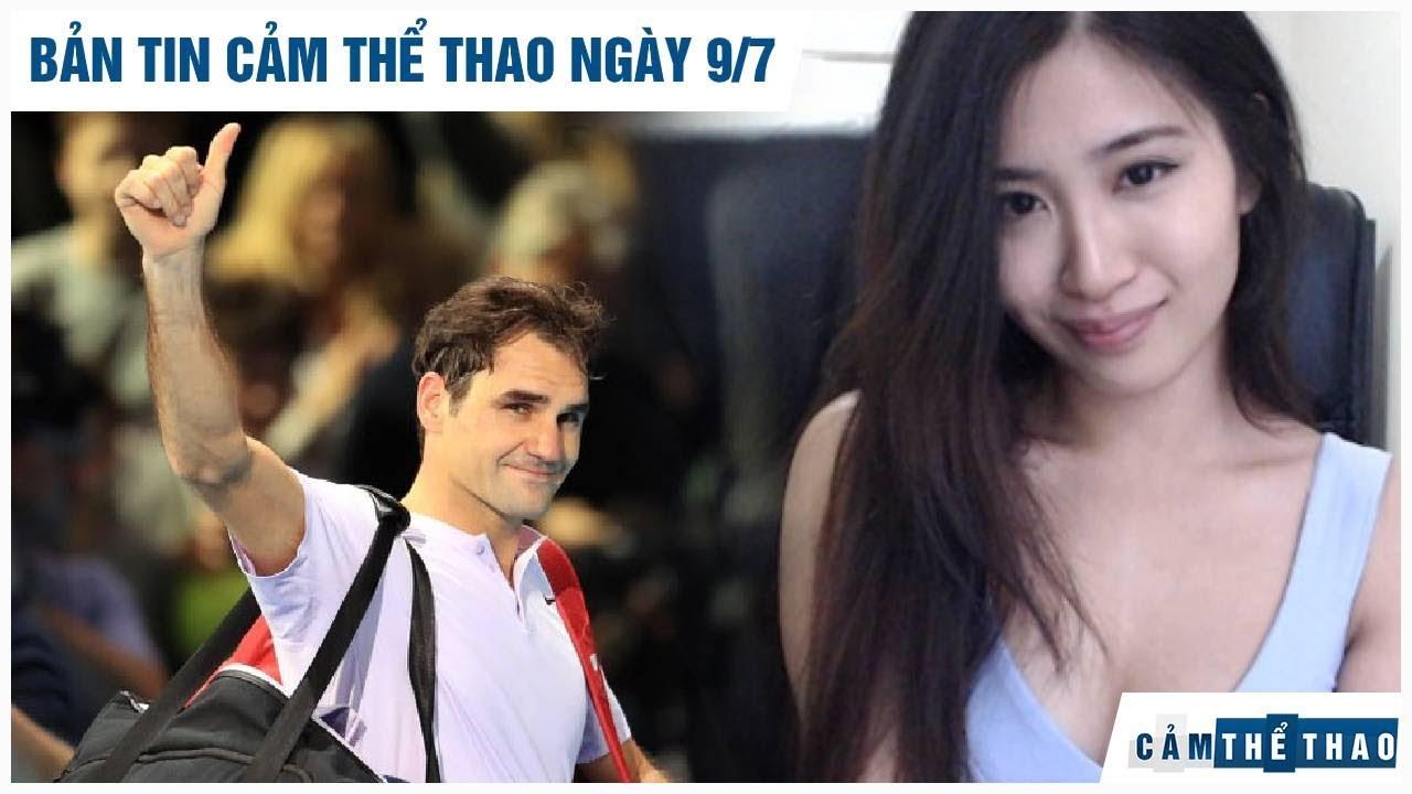 Bản tin Cảm Thể Thao 9/7 | Federer tính đến việc giải nghệ, Streamer gốc Việt qua đời vì trầm cảm