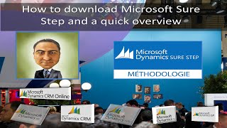 How to download Microsoft Dynamics Sure Step client and a quick overview