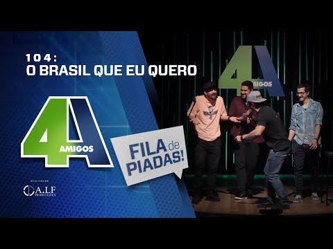 FILA DE PIADAS - O BRASIL QUE EU QUERO - #104 thumbnail