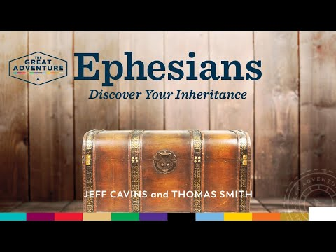 Ephesians: Discover Your Inheritance -- Trailer