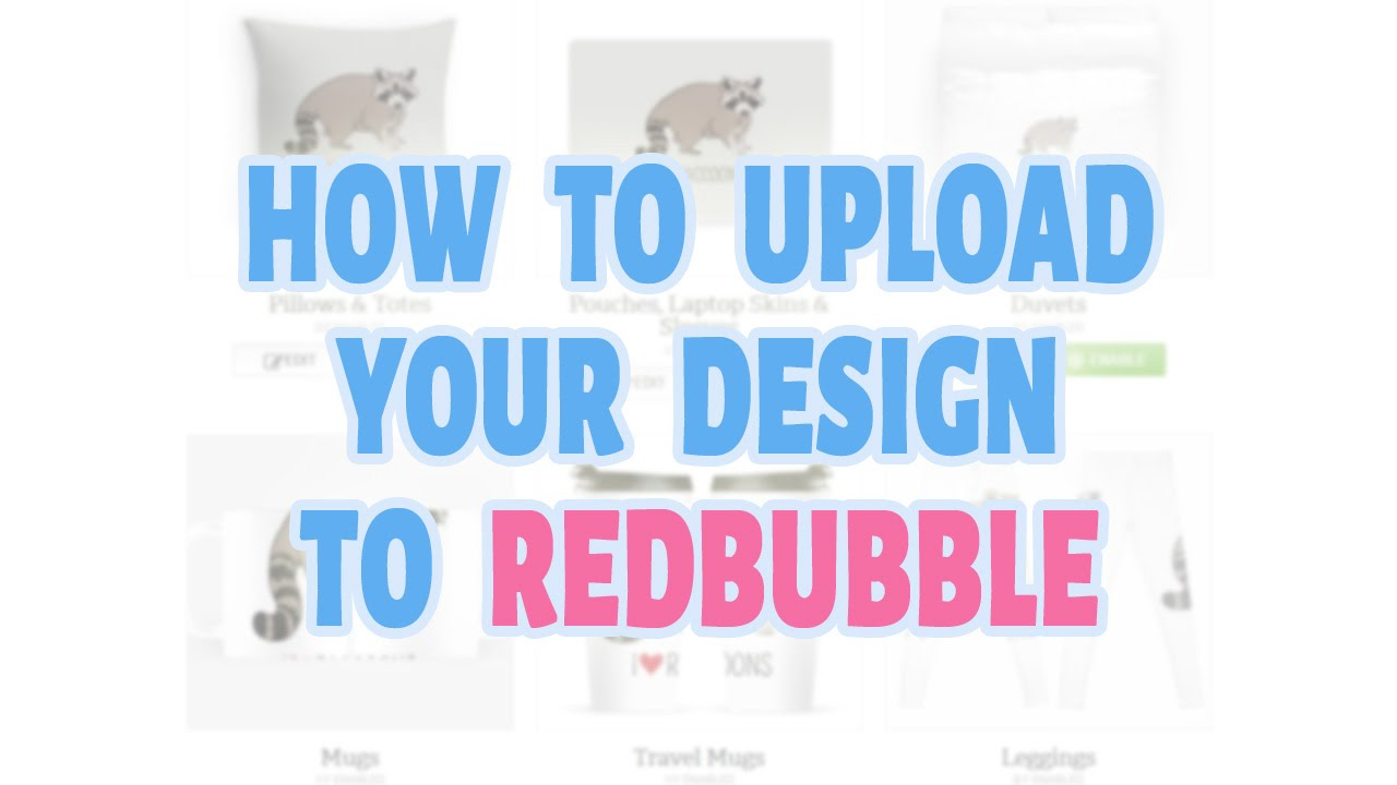1b91998c How To Upload Your Design To Redbubble - YouTube
