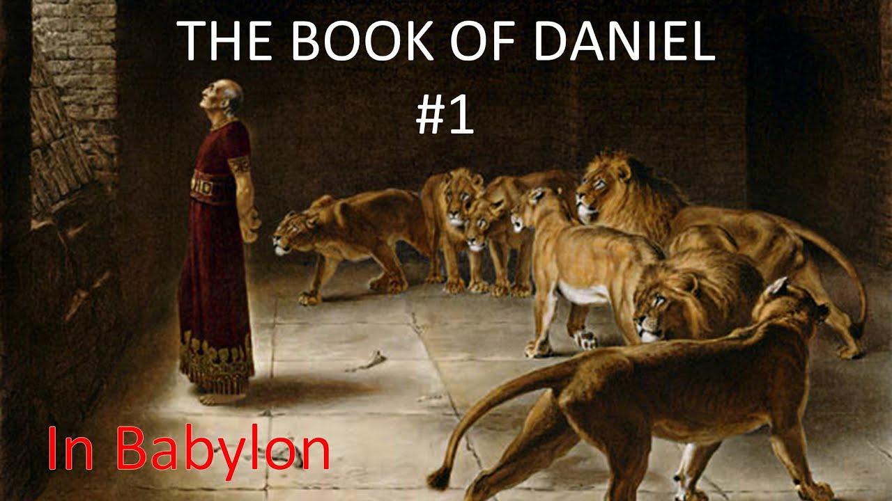 Daniel #1 - In Babylon