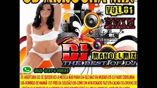 CD ARROCHA MIX VOL.01 (2015) BY DJ MANOEL MIX THE BEST OF DJ