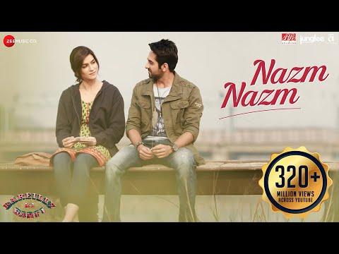 Nazm Nazm Song Lyrics From Bareilly Ki Barfi