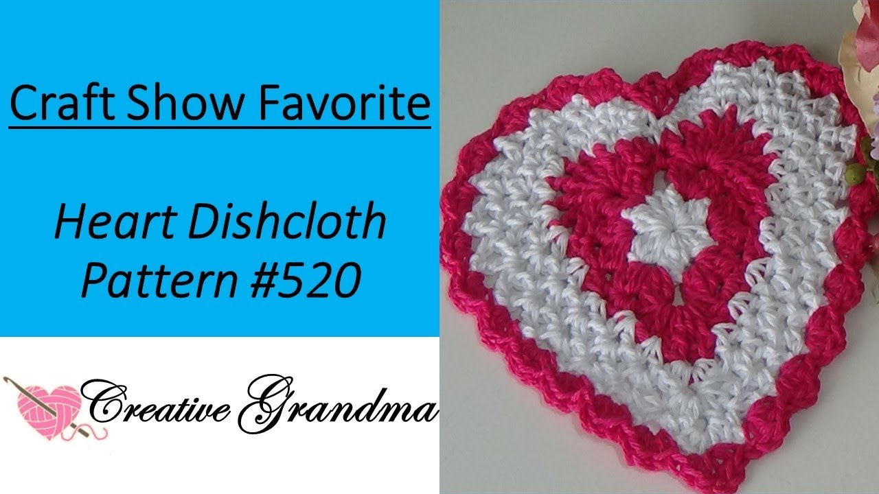 Heart Dishcloth (CROCHET TUTORIAL) Premier Home Cotton Yarn ...