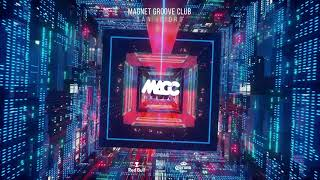 DJ MACC | EXCEPTIONAL - Magnet Groove - Di Chiara Brothers - Sidney Charles - Amine Edge & DANCE