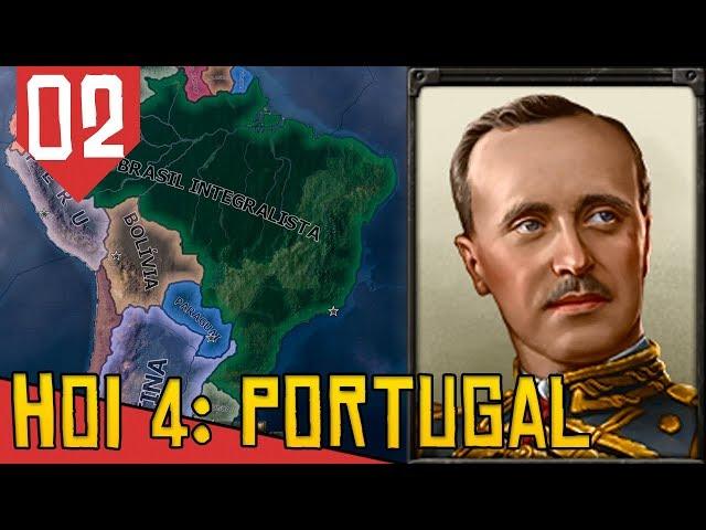 MONARQUIA do IMPÈRIO BRASILEIRO - Hearts of Iron 4 Portugal #02 [Série Gameplay Português PT-BR]