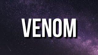 Eminem - Venom (Lyrics) [TikTok Song]