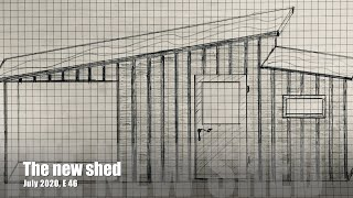 The new shed, July 2020, E 46