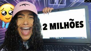 SOMOS 2 MILHÕES DE INSCRITOS!!!🥺💖🦋