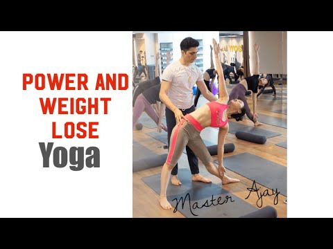 Power and weight lose yoga flow with Master Ajay verma