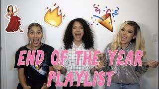END OF THE YEAR PLAYLIST 🔥🎉 💃  *SUPER LIT*