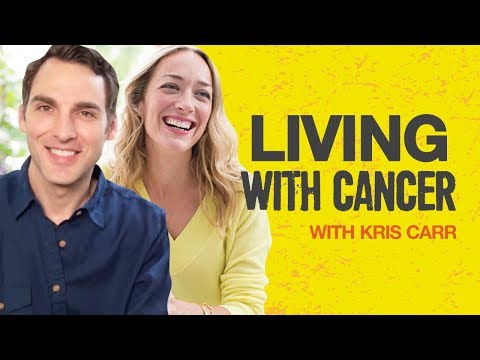 Kris Carr on How to Thrive with Stage 4 Cancer and Live Life to the Fullest