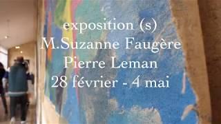 exposition (s) M.Suzanne Faugère & Pierre Leman