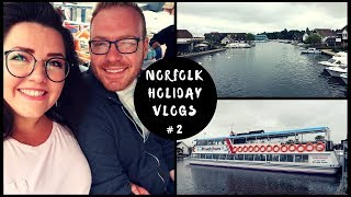 Norfolk Haven Holiday - Wroxham & The Broads | VLOG #2 | 2018