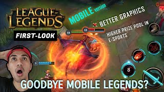 BYE MOBILE LEGENDS NA BA? LeagueOfLegends MOBILE IS COMING!!!