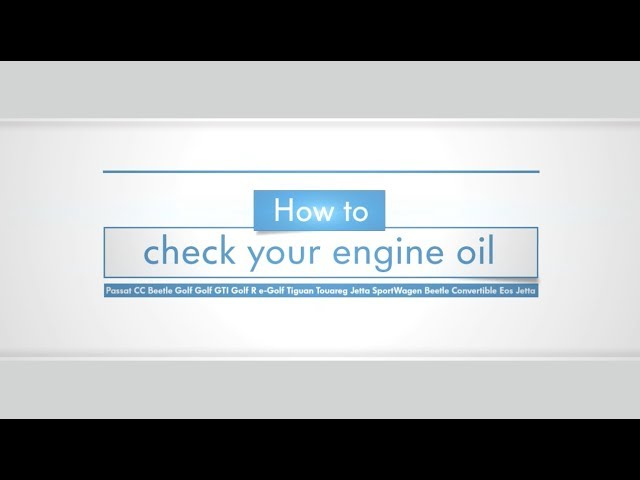Videos How To Check Oil