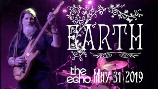 """Earth """"Cats on the Briar"""" @ the echo Los Angeles 05-31-2019"""