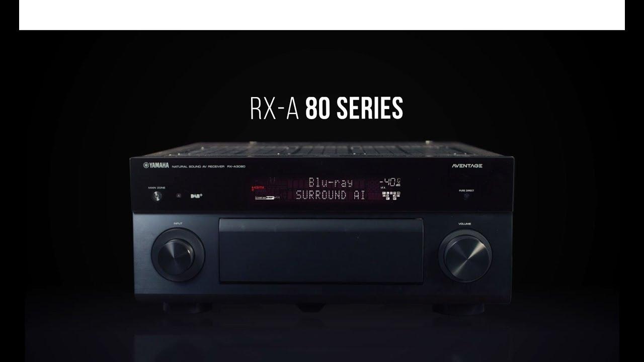 yamaha aventage rxa-80 series av receivers - youtube
