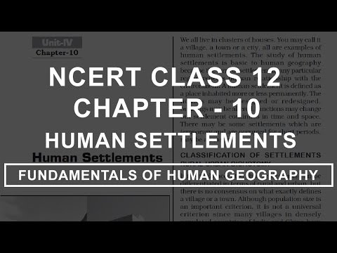 Human Settlement - Chapter 10 Geography NCERT Class 12